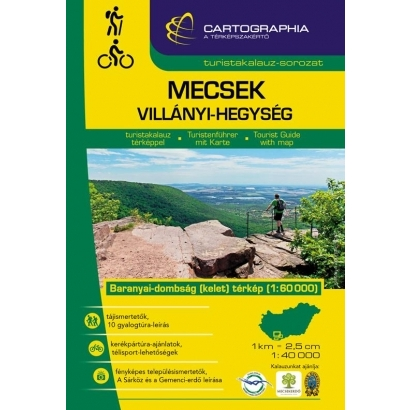 Cartographia Mecsek, Villányi-hegység turistakalauz