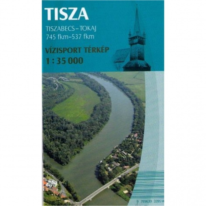 Pulus Tisza vízisport térkép (Tiszabecs - Tokaj)